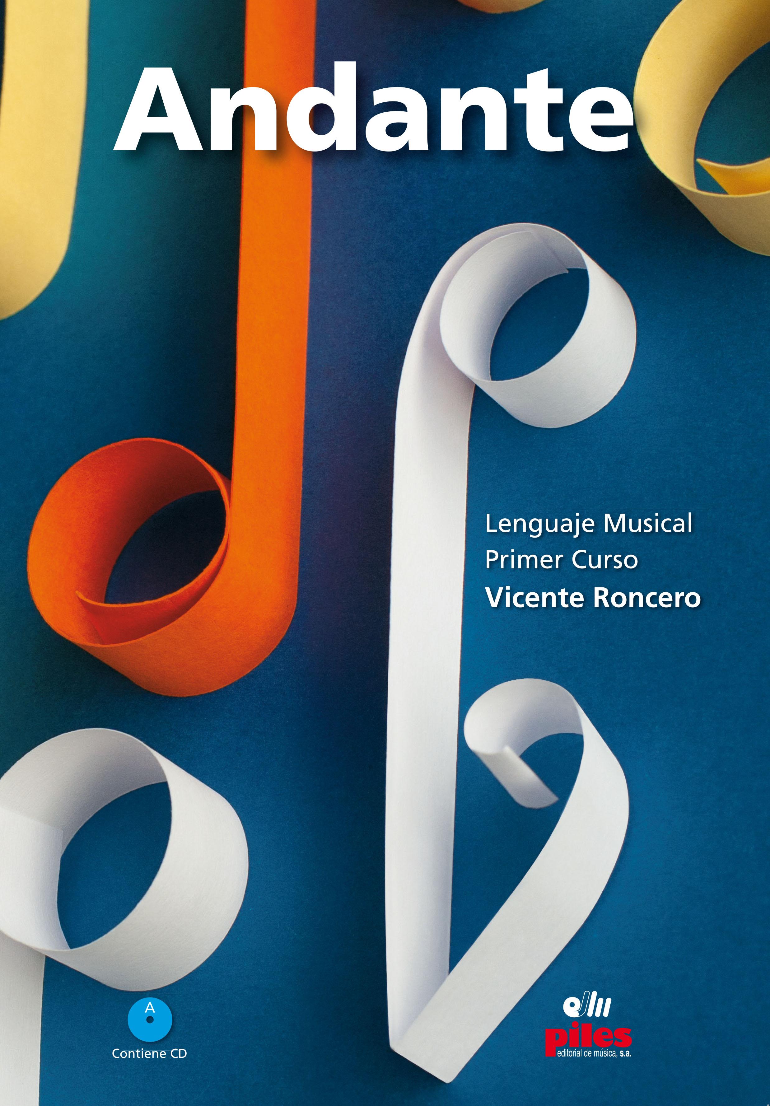 http://pilesmusic.net/tienda/vocal-y-varios/pedagogia/lenguaje-musical-conservatorios/andante-1-primer-curso-cd-nueva-ed-3/?keyword=ANDANTE+RONCERO